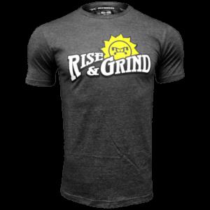 Rise & Grind T-Shirt